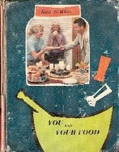 You and Your Food [Hardcover] Ruth Bennett White - $5.22