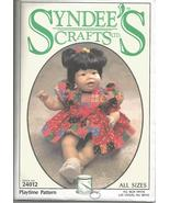 """Syndee's Crafts 1994 Playtime Pattern #24012 10"""", 16"""" and 21""""  Baby Doll... - $10.00"""