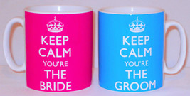 Pair Of Keep Calm You're The Bride & Groom Mugs Can Personalise Wedding ... - $15.79
