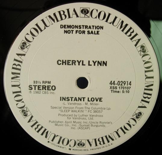 Cheryl Lynn - Instant Love - Columbia Records 44-02914 - Promo