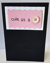 Birthday Cards - Just Because Card Black & Pink Cute As A Button Card Wi... - $4.63