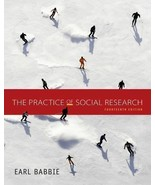 The Practice of Social Research - Standalone Book by Babbie, Earl R. - $81.95