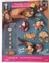 Friendly Faces Faces & Watch Parts Craft Book 1991 Patterns and Instruct... - $12.74