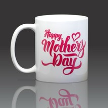 Happy Mother's Day Coffee Mug 11 oz Ceramic - $15.84