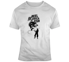 Reel Moms Fish T Shirt Great Gift For Mothers Who Love Fishing Novelty G... - $14.97+