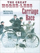 The Great Horseless Carriage Race Dooling, Michael - $13.82