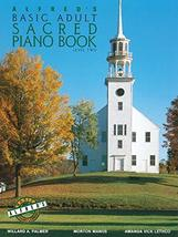 Alfred's Basic Adult Piano Course Sacred Book, Bk 2 [Paperback] Palmer, ... - $5.93