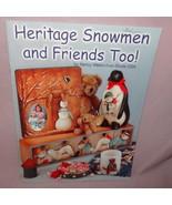 Heritage Snowmen Friends Too Painting Booklet Teddy Bear 2001 Patterns W... - $12.99