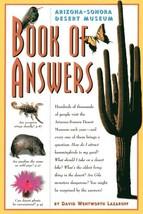 Arizona-Sonora Desert Museum Book of Answers David Wentworth Lazaroff - $13.77