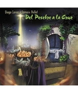 Del Pesebre a la Cruz by Diego Correa and Damaris Thillet - $21.98