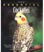 The Essential Cockatiel :  Ian Dunbar  :  New Softcover  @ZB - $12.95