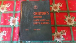 Chilton's Labor Guide and Parts Manual 1973 44st Year Dodge Plymouth Ford Chevy - $43.66