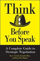 Think Before You Speak: A Complete Guide to Strategic Negotiation [Hardcover] Hi image 4