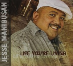 LIFE YOU'RE LIVING by Jesse Manibusan - $23.95