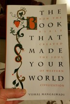 The Book That Made Your World : How the Bible Created the Soul of Wester... - $9.99
