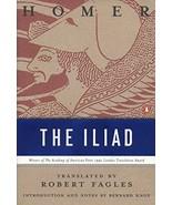 The Iliad [Paperback] Homer; Robert Fagles and Bernard Knox - $7.08
