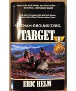 VIETNAM: GROUND ZERO Target by Eric Helm (1990) Gold Eagle pb 1st - $9.89