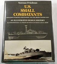 U.S. Small Combatants, Including PT Boats, Subchasers, and the Brown-Water Navy: