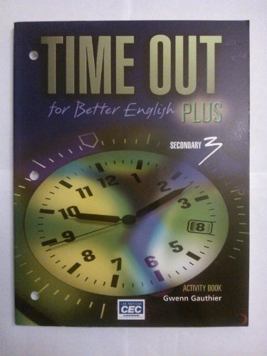 Time Out for Better English Plus Secondary 3 Activity book [Paperback] Michele D
