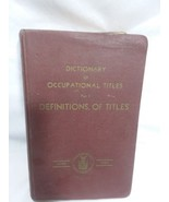 Dictionary of Occupational Titles Part I Definitions Dept of Labor 1939 HB - $18.69