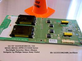 "Lg 55"" LG55LK520-UA / Lg 6632L-0614A (PPW-CC55NF-S(A)) Backlight Inverter Slave - $15.85"