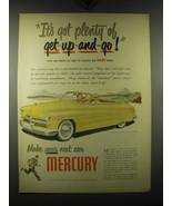 1949 Mercury Cars Ad - It's got plenty of get-up-and-go - $14.99