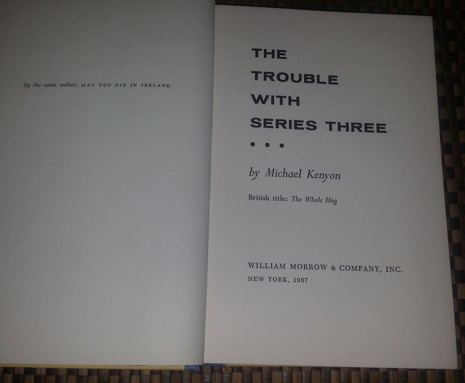The Trouble With Series Three by Michael Kenyon 1967 HBDJ A Droll Hero