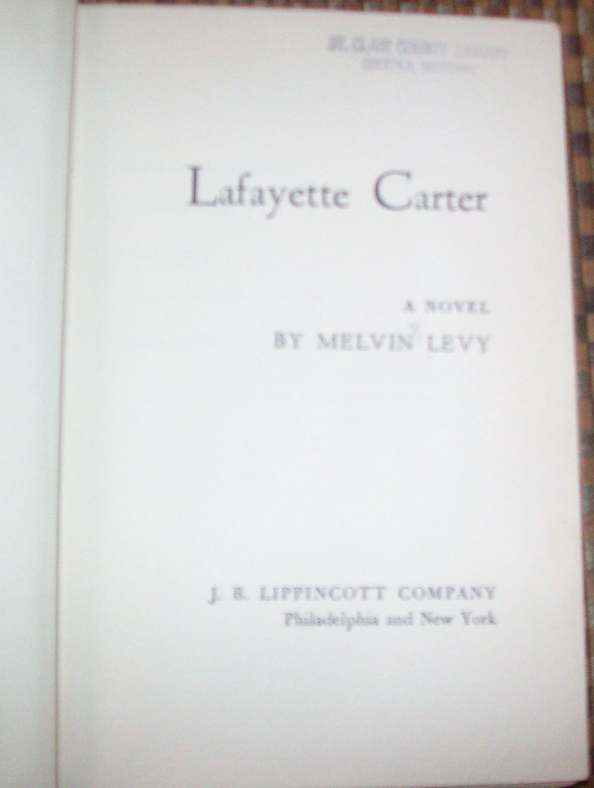 Lafayette Carter by Melvin Levy 1955 HBDJ A Criminal Life?