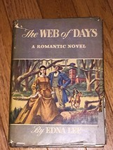 The Web of Days (A Romantic Novel) Book Club Edition [Hardcover] [Jan 01... - $8.91