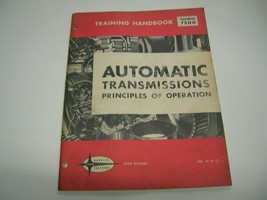 Ford Automotic Transmissions Principles Of Operation - $9.89