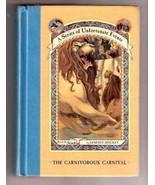 Lemony Snicket  CARNIVOROUS CARNIVAL 1ST Edition - $10.97