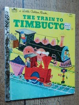 The Train Timbuctoo 1951 A Little Golden Book - $5.93