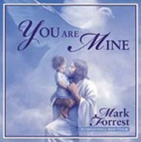 You are mine by mark forrest