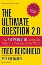 The Ultimate Question 2.0 (Revised and Expanded Edition): How Net Promoter Compa image 1