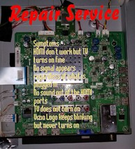 Repair Service  VIZIO XVT3D554SV MAIN BOARD 3655-0222-0150 - $79.99