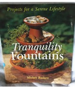 Tranquility Fountains project book 2002 softcover Mickey Baskett craft - $12.40