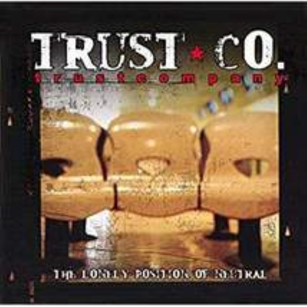 The Lonely Position Of Neutral by Trustcompany Cd
