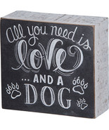 "All You Need is Love ... and a Dog  Box Sign Primitives by Kathy 4.5"" x ... - $11.50"