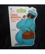 VINTAGE 1982 COOKIE MONSTER'S GOOD TIME TO EAT SESAME STREET KIDS HARDCO... - $14.03