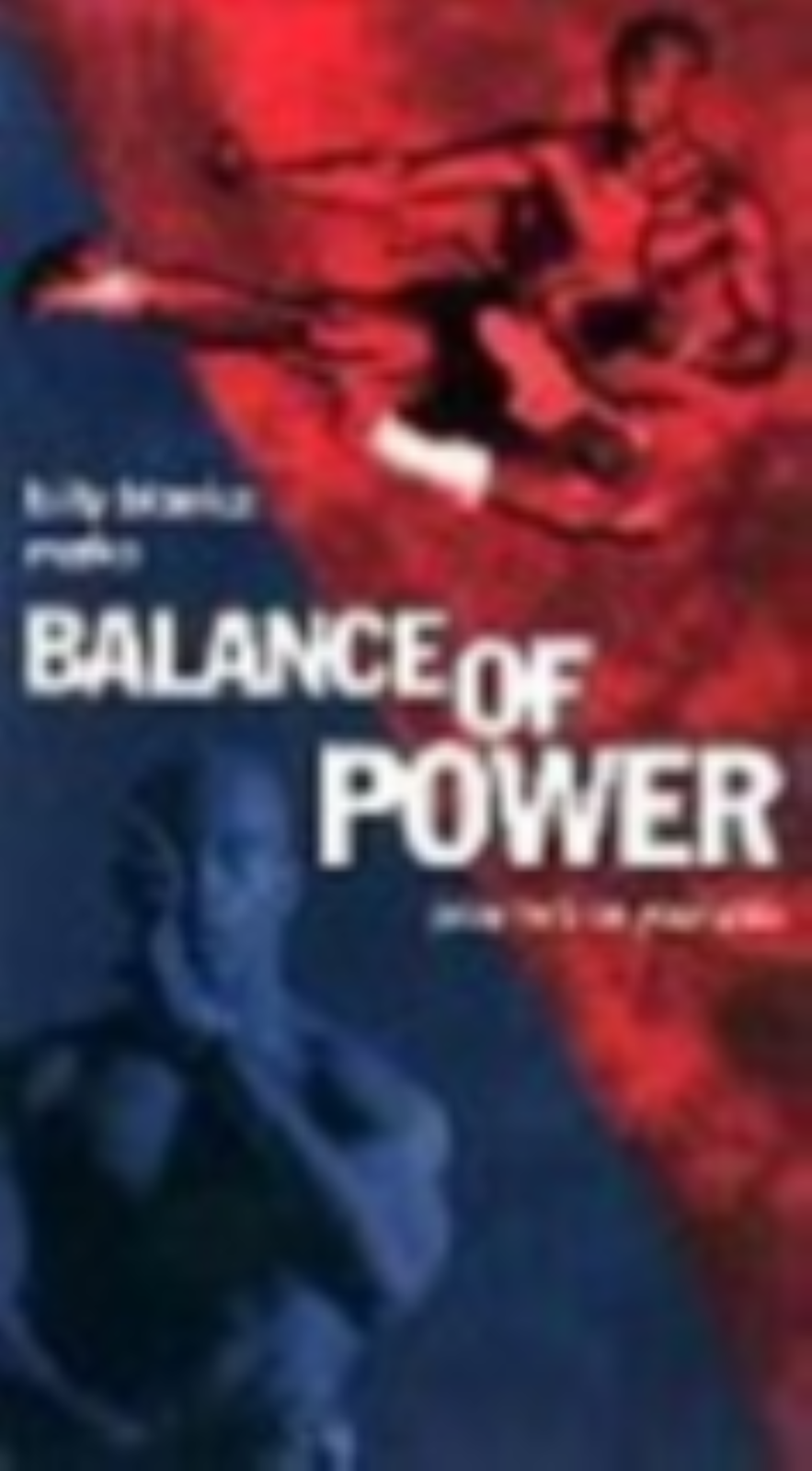 Balance of Power Vhs