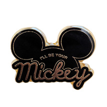 Mickey The True Original Disney Lapel Pin: I'll Be Your Mickey Ears - $21.90