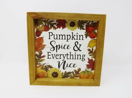 Ashland Wooden Box Sign - Pumpkin Spice & Everything Nice - New - $14.99
