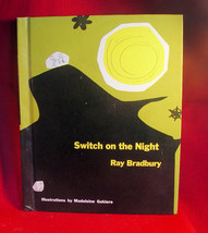 Ray Bradbury - SWITCH ON THE NIGHT 1st with drawing - SIGNED by Ray Brad... - $635.00