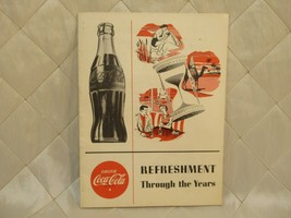 Coca Cola Refreshment Through the Years Booklet Promotional Advertising 1950s - $24.18