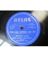 """10"""" 78 rpm RECORD ATLAS FL-148 FRANKIE LAINE YOU CAN DEPEND ON ME / OH L... - £7.62 GBP"""