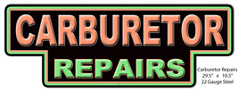 Carburetor Repairs Laser Cut Out Of Metal Reproduction 10.5x29.5 - $41.58
