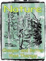 Nature Better Than Therapy - $24.95