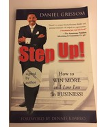 Step up! How To Win More And Lose Less In Business! By Daniel Grissom Si... - $8.99