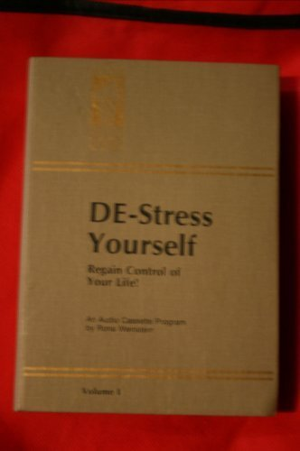 De-Stress Yourself: Regain Control of Your Life [Unknown Binding] RONA WEINSTEIN
