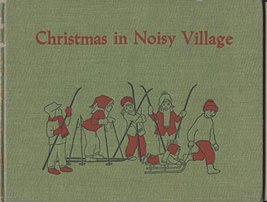 Christmas in Noisy Village Astrid Lindgren; Ilon Wikland and Florence La... - $27.31